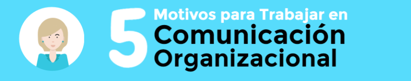 Trabajar en Comunicación Organizacional