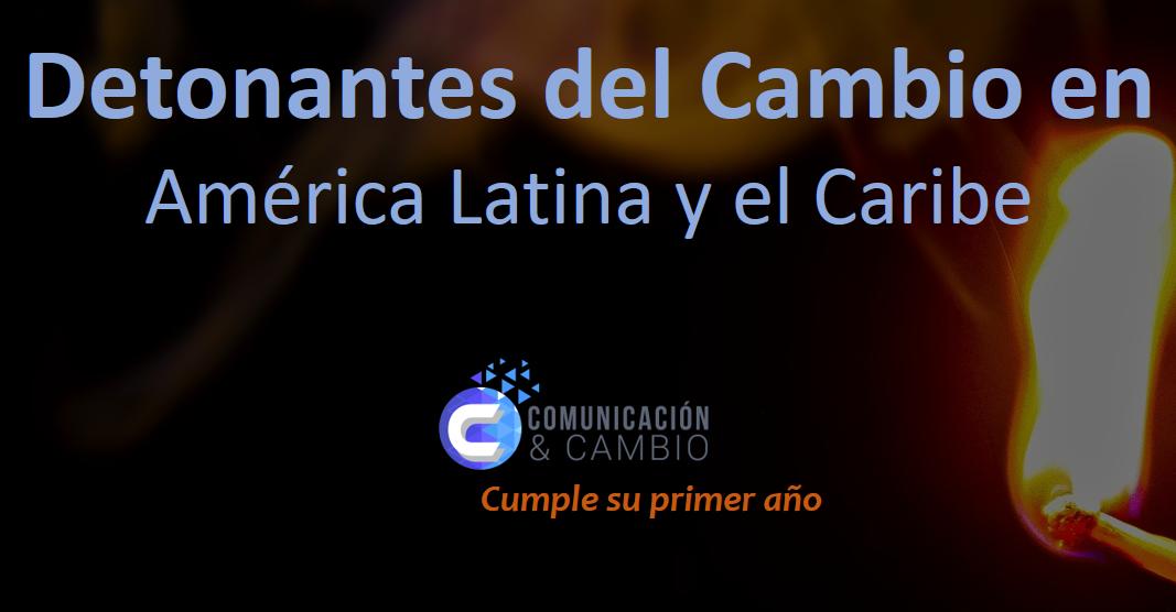 Detonantes del cambio en América Latina y el Caribe