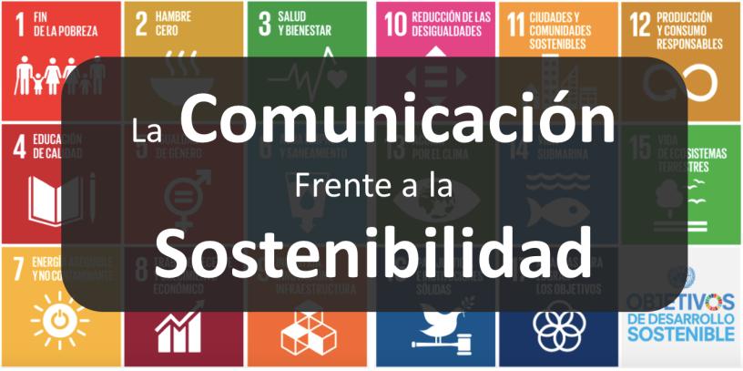 La comunicacion frente a la sostenibilidad