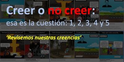 Creer o no creer, esa es la cuestión: 1, 2, 3, 4 y 5.